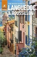 راهنمای سفر به لانگداک و راسیلون انتشارات Rough GuideThe Rough Guide to Languedoc & Roussillon (Rough Guides)