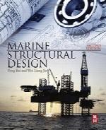 طراحی سازه دریایی؛ ویرایش دومMarine Structural Design, Second Edition
