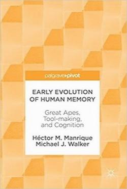 تکامل اولیه حافظه انسان / Early Evolution of Human Memory: Great Apes, Tool-making, and Cognition