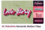 پروژه آماده افترافکت تایتل متحرک با افکت عاشقانه و رمانتیک به همراه آموزش ویدئویی از ویدئوهایوVideohive Romantic Motion Titles After Effects Templates