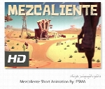 انیمیشن کوتاهMezcaliente Short Animation By ESMA