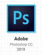 Adobe Photoshop CC 2018 19.1.3.49649 - x64 Activated (April 2018)