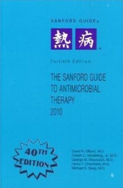 The Sanford guide to antimicrobial therapy,40th ed.