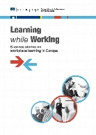 Learning while working : success stories on workplace learning in Europe