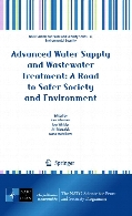 Advanced water supply and wastewater treatment : a road to safer society and environment