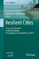 Resilient cities : cities and adaptation to climate change - proceedings of the Global Forum 2010