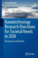 Nanotechnology research directions for societal needs in 2020 : retrospective and outlook
