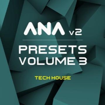 پریست وی اس تی / Sonic Academy ANA 2 Presets Vol 3 Tech House