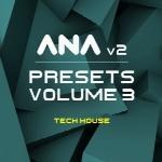 پریست وی اس تیSonic Academy ANA 2 Presets Vol 3 Tech House