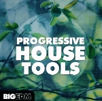 Big EDM Progressive House Tools WAV MiDi