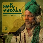 EarthMoments Sufi Vocals Mystic Qawwali Collection
