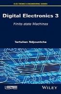 الکترونیک دیجیتال، جلد 3: حالت محدود ماشین آلاتDigital Electronics, Volume 3: Finite-state Machines