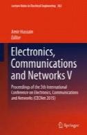 الکترونیک، ارتباطات و شبکه V: مجموعه مقالات کنفرانس بین المللی 5 در الکترونیک، ارتباطات و شبکه (CECNet 2015)Electronics, Communications and Networks V: Proceedings of the 5th International Conference on Electronics, Communications and Networks (CECNet 2015)