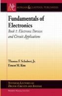 مبانی الکترونیک: کتاب 1: دستگاه های الکترونیکی و برنامه های مدارFundamentals of Electronics: Book 1: Electronic Devices and Circuit Applications