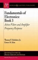 مبانی الکترونیک, کتاب 3: فیلترهای و پاسخ فرکانسی تقویت کنندهFundamentals of Electronics, Book 3: Active Filters and Amplifier Frequency Response