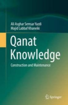 دانش قنات: ساخت و ساز و تعمیر و نگهداری / Qanat Knowledge: Construction and Maintenance