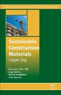پایدار مصالح ساختمانی: سرباره مسSustainable Construction Materials: Copper Slag
