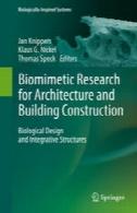 تحقیقات بیومیمتیک برای معماری و ساختمان ساخت و ساز: طراحی زیستی و یکپارچه سازهBiomimetic Research for Architecture and Building Construction: Biological Design and Integrative Structures