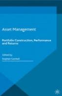 مدیریت دارایی: ساخت و ساز نمونه کارها، عملکرد و بازدهAsset Management: Portfolio Construction, Performance and Returns