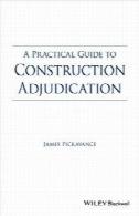 راهنمای عملی برای ساخت و ساز قضاوتA Practical Guide to Construction Adjudication