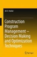 ساخت و ساز مدیریت برنامه - تصمیم گیری و بهینه سازی تکنیک هایConstruction Program Management – Decision Making and Optimization Techniques