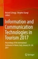 فناوری اطلاعات و ارتباطات در گردشگری 2017: مجموعه مقالات کنفرانس بین المللی در رم، ایتالیا، ژانویه 24-26، 2017Information and Communication Technologies in Tourism 2017: Proceedings of the International Conference in Rome, Italy, January 24-26, 2017