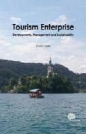 گردشگری شرکت نوع: تحولات ، مدیریت و توسعه پایدارTourism Enterprise: Developments, Management and Sustainability