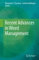 پیشرفت های اخیر در مدیریت علف های هرزRecent Advances in Weed Management