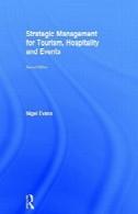 مدیریت استراتژیک برای گردشگری، هتلداری و رویدادهاStrategic Management for Tourism, Hospitality and Events