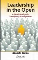 رهبری در باز: یک پارادایم جدید در مدیریت اضطراریLeadership in the Open: A New Paradigm in Emergency Management