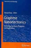 نانوالکترونیک گرافن: اندازه شناسی، سنتز، خواص و کاربردGraphene nanoelectronics : metrology, synthesis, properties and applications