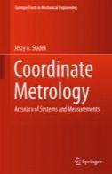 مختصات اندازه گیری دقیق: دقت سیستم و اندازه گیریCoordinate Metrology : Accuracy of Systems and Measurements