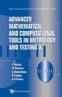 ابزار های پیشرفته ریاضی و محاسباتی در اندازه شناسی و تست XAdvanced mathematical and computational tools in metrology and testing X