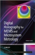 تمام نگاری دیجیتال برای MEMS و Microsystem علم اوزان ومقادیر (Microsystem و مجموعه فناوری نانو؟ () ME20))Digital Holography for MEMS and Microsystem Metrology (Microsystem and Nanotechnology Series? ?(ME20))