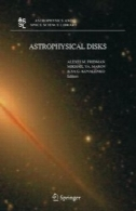 دیسک astrophysical: جمعی و تصادفی پدیده (اخترفیزیک و فضای کتابخانه)Astrophysical Disks: Collective and Stochastic Phenomena (Astrophysics and Space Science Library)