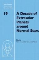دهه سیارات فراخورشیدی در اطراف ستاره های عادی (مؤسسه علوم تلسکوپ فضایی سری سمپوزیوم)A Decade of Extrasolar Planets around Normal Stars (Space Telescope Science Institute Symposium Series)