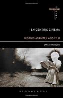سابق محور سینما: جورجیو آگامبن و فیلم باستان شناسیEx-centric Cinema: Giorgio Agamben and Film Archaeology