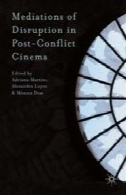 میانجی اختلال در بعد از جنگ سینماMediations of Disruption in Post-Conflict Cinema