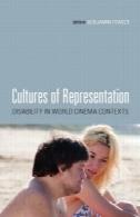 فرهنگ نمایندگی: ناتوانی در عرصه سینما زمینهCultures of Representation: Disability in World Cinema Contexts