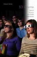 سینما 3D : توهمات نوری و تجارب لامسه3D Cinema: Optical Illusions and Tactile Experiences