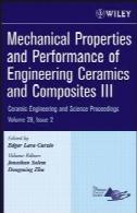 خواص مکانیکی و عملکرد مهندسی سرامیک و مواد مرکب IIIMechanical Properties and Performance of Engineering Ceramics and Composites III
