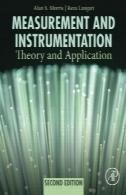 اندازه گیری و ابزار دقیق, ویرایش دوم: تئوری و کاربردMeasurement and Instrumentation, Second Edition: Theory and Application