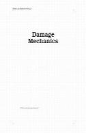 مکانیک آسیب (دکر مهندسی مکانیک)Damage Mechanics (Dekker Mechanical Engineering)