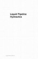 خط لوله مایع هیدرولیک (Dekker مهندسی مکانیک)Liquid Pipeline Hydraulics (Dekker Mechanical Engineering)