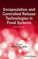داده ها با یگدیگر و انتشار کنترل فن آوری در سیستم های غذاییEncapsulation and controlled release technologies in food systems