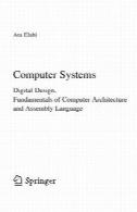 سیستم های کامپیوتری. طراحی دیجیتال، مبانی معماری کامپیوتر و زبان مونتاژComputer Systems. Digital Design, Fundamentals of Computer Architecture and Assembly Language