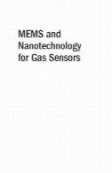 MEMS و فناوری نانو برای سنسورهای گازMEMS and nanotechnology for gas sensors