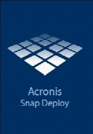 Acronis Snap Deploy 5.0.0.1780 Boot x86