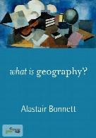 (ژئوگرافی چیست؟) What is Geography