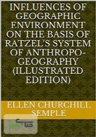 Influences of Geographic Environment (تاثیرات محیط جغرافیایی)